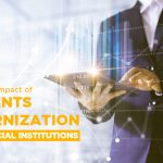 The positive impact of payments modernization for financial institutions